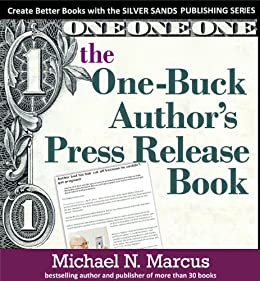 The One Buck Book Marketing Book (Silver Sands Publishing Series)