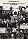 img - for Who Stole the Soul?: Blaxploitation Echoed in the Harlem Renaissance book / textbook / text book