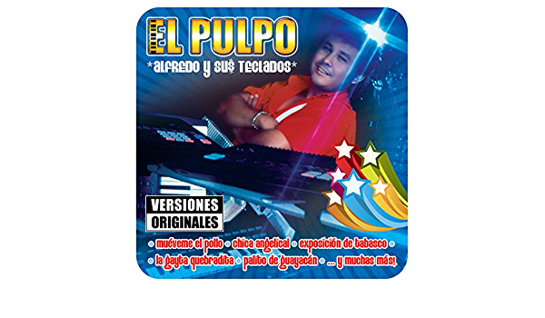 Chica Angelical de Alfredo El Pulpo Y Sus Teclados en Amazon ...