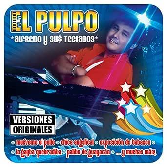 Cucha la Capirucha de Alfredo El Pulpo Y Sus Teclados en ...