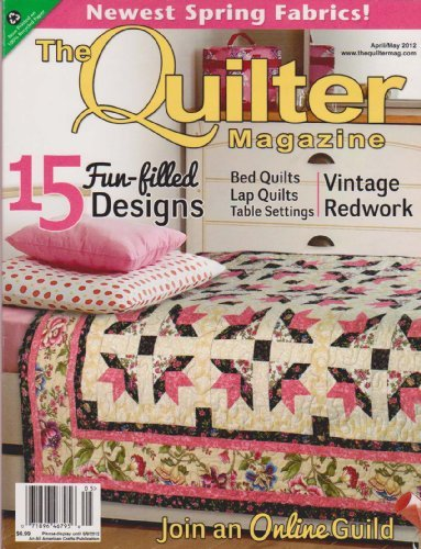 The Quilter Magazine (April/May 2012)