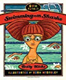 Swimming with Sharks, Betty Hicks, 1596432454