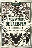 """Afficher """"Les mystère de Larispem n° 1 Le sang jamais n'oublie"""""""