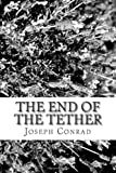 The End of the Tether, Joseph Conrad, 1482025957