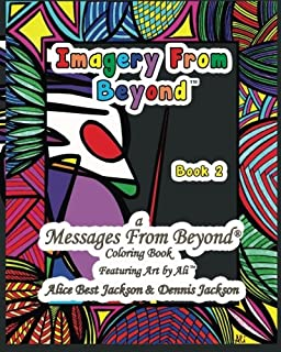 Imagery From Beyond A Messages Coloring Book Volume 2