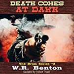Death Comes at Dawn: The Drum Series, Book 2 | W.R. Benton