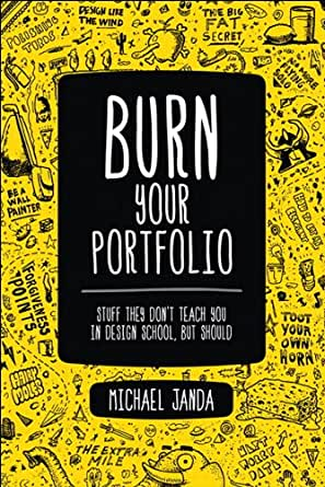 Amazon burn your portfolio stuff they dont teach you in digital list price 3199 fandeluxe Images