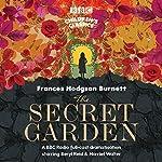The Secret Garden (BBC Children's Classics) | Frances Hodgson Burnett