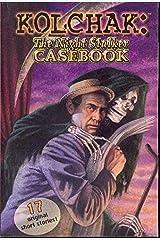 Kolchak: The Night Stalker Casebook Paperback