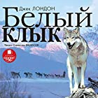 Belyy Klyk [Russian Edition] Audiobook by Dzhek London Narrated by Stanislav Fedosov