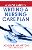 A Simple Guide to Writing a Nursing Care Plan