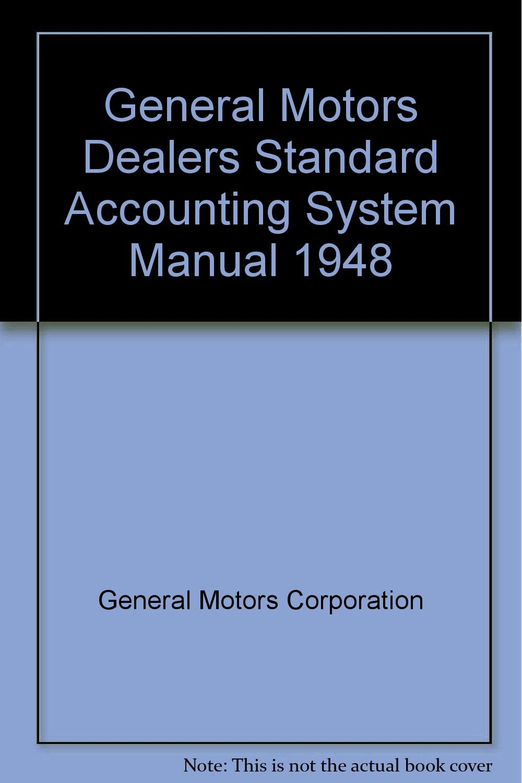 General motors dealer standard accounting manual and handbook.