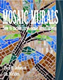Mosaic Murals, Carl B. Johnson and Liz Nicklus, 1451548257