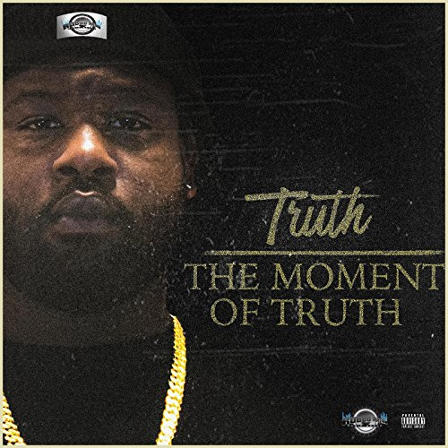 The Moment of Truth [Explicit]