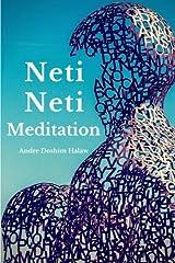 Neti-Neti Meditation by Andre Doshim Halaw (2013-11-17) Paperback
