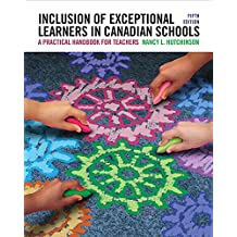 Inclusion of Exceptional Learners in Canadian Schools: A Practical Handbook for Teachers, Fifth Edition (5th Edition)
