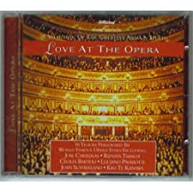Love At The Opera: A Selection Of The Greatest Arias and Duets