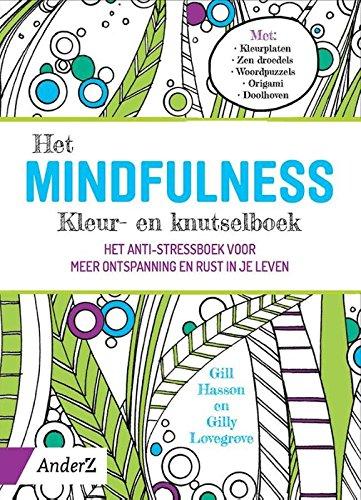 Het Mindfulness Kleur En Knutselboek Het Anti Stressboek Voor Meer