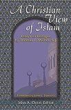 img - for A Christian View of Islam (Faith Meets Faith Series) book / textbook / text book