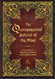 The Quintessential School of the Mind: An Introduction to Ramtha's School of the Enlightenment