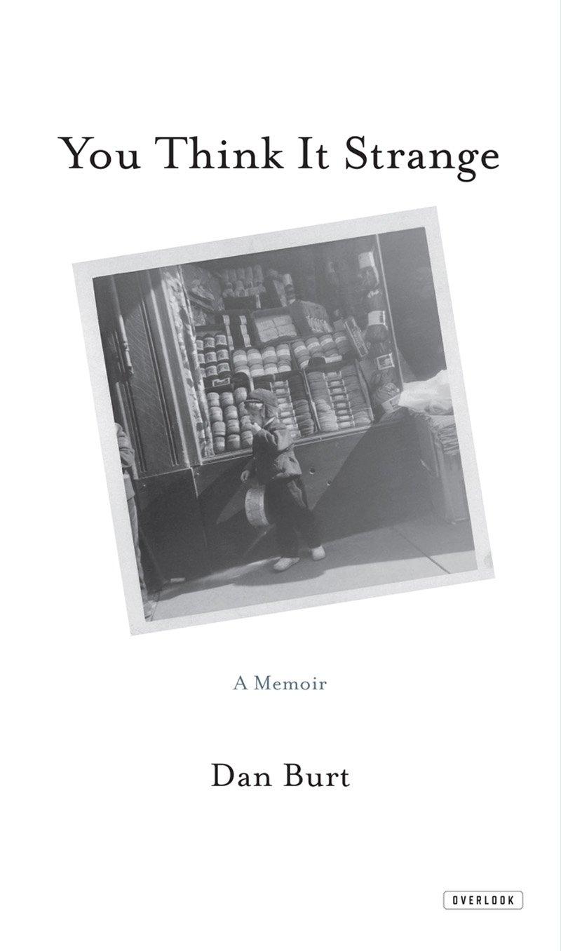 Download You Think it Strange: A Memoir pdf epub