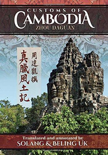 Customs of Cambodia - Zhou Daguan