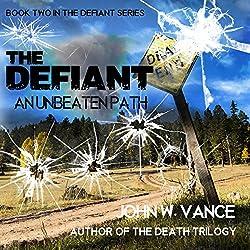 The Defiant: An Unbeaten Path