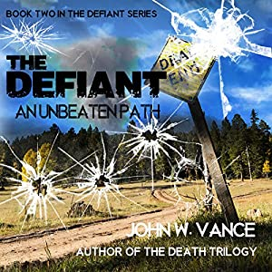 The Defiant: An Unbeaten Path Audiobook