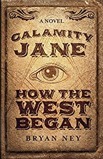 Calamity Jane by Bryan Ney ebook deal