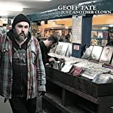 Just Another Clown by Geoff Tate (2014-08-03)
