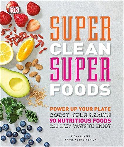 Book Cover: Super Clean Super Foods