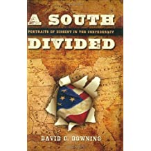 A South Divided: Portraits of Dissent in the Confederacy Hardcover – May 1, 2007