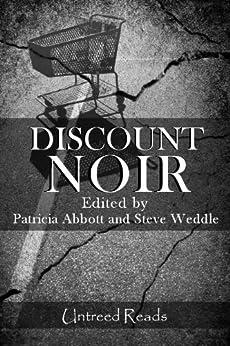 Discount Noir by [Weddle, Steve]