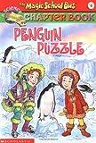 Penguin Puzzle (Magic School Bus Chapter Books #8)