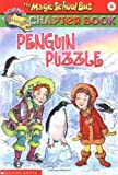 img - for Penguin Puzzle (Magic School Bus Chapter Books #8) book / textbook / text book