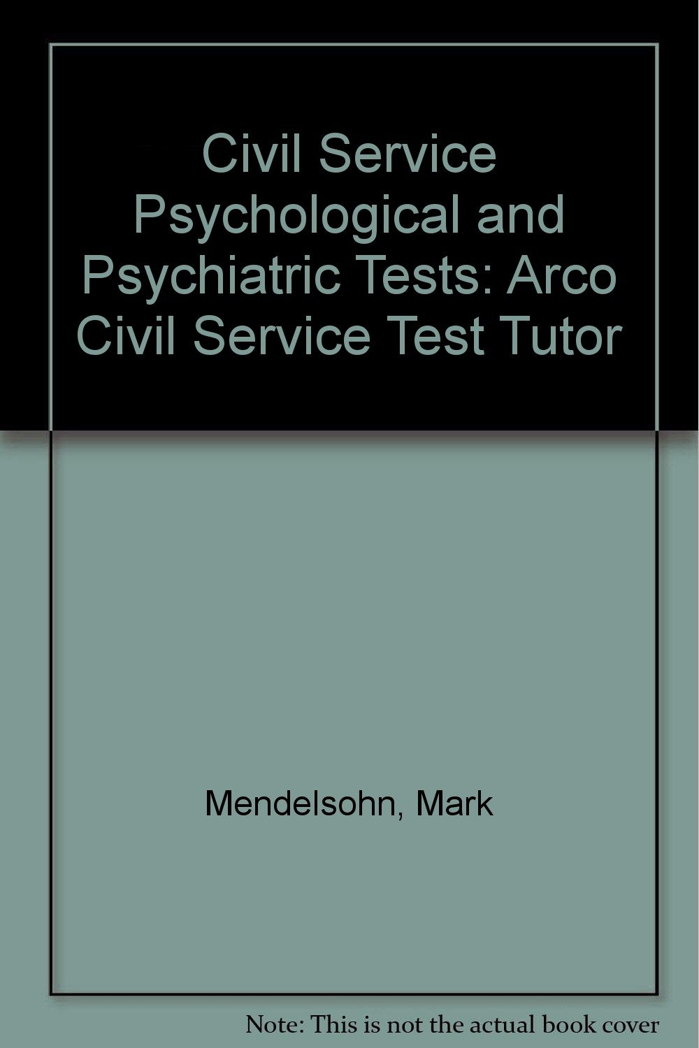Buy Civil Service Psychological and Psychiatric Tests: Arco Civil Service  Test Tutor Book Online at Low Prices in India | Civil Service Psychological  and ...