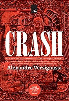 Crash - 2.ª edição por [Versignassi, Alexandre]