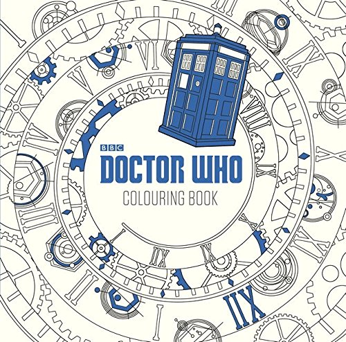 Dr. Who: The Colouring Book (Doctor Who)
