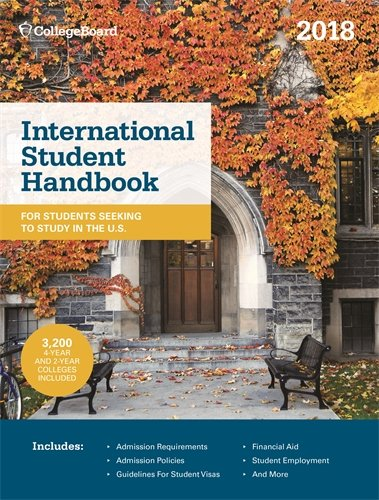 International Student Handbook 2018 (International Studend Handbook Of U.S. Colleges)