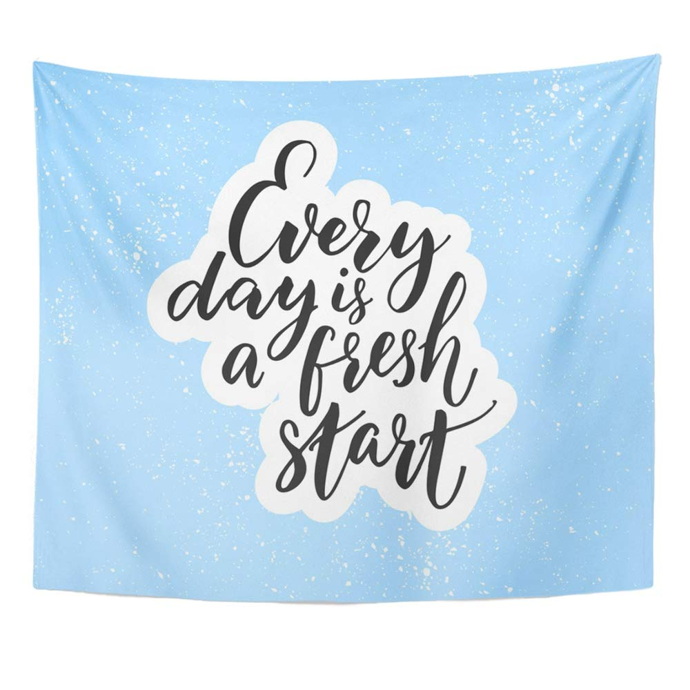 Emvency Tapestry Wall Hanging Positive Every Day is Fresh Start Inspirational Quote on Blue Wednesday Monday Polyester Fabric Home Decor for Living Room Bedroom Dorm 50x60 Inches by Emvency