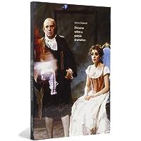 Discurso Sobre a Poesia Dramática - Coleção Cinema, Teatro e Modernidade