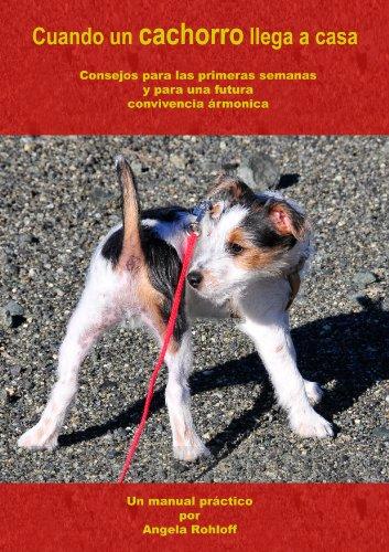 Cuando un cachorro llega a casa (Spanish Edition) by [Rohloff, Angela]