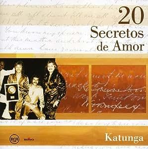 20 secretos de amor katunga m sica for Cancion secretos en el jardin