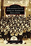 img - for Oklahoma City's African American Education (Images of America) book / textbook / text book