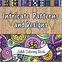 Intricate patterns and designs adult coloring book sacred Coloring books for adults on amazon