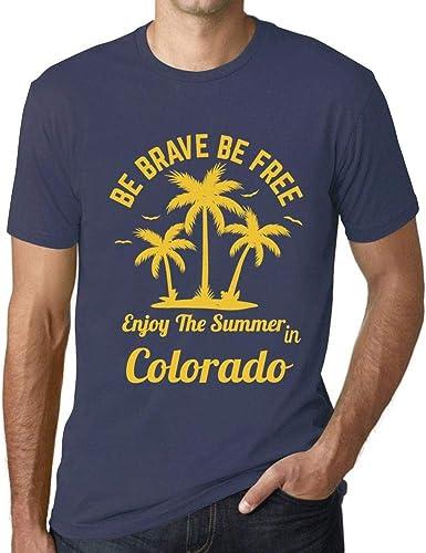 Hombre Camiseta Gráfico T-Shirt Be Brave & Free Enjoy The Summer Colorado Azul Oscuro: Amazon.es: Ropa y accesorios