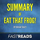 Summary of Eat That Frog! by Brian Tracy   Includes Key Takeaways & Analysis Hörbuch von  FastReads Gesprochen von: Kelly McGee