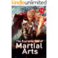 The Supreme God of Martial Arts 74: His Real Body Is Here (Living Martial Legend: A Cultivaion Novel)