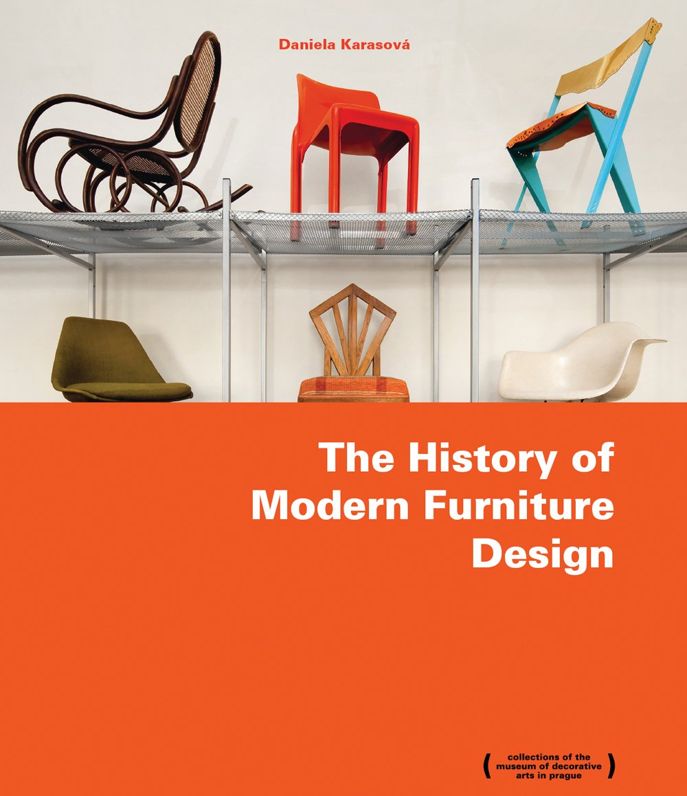 The history of modern furniture design paperback september 30 2013