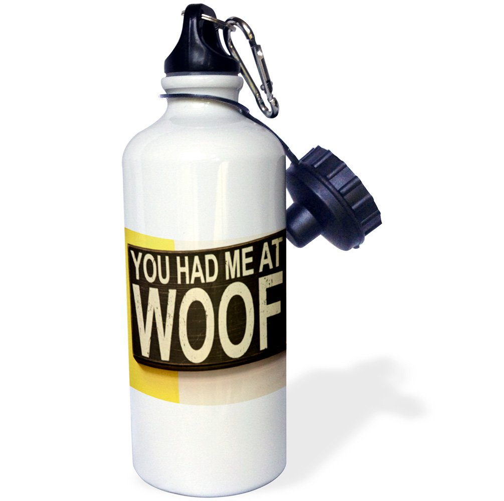 3dRose wb/_112568/_1you had me at woof Sports Water Bottle White 21 oz